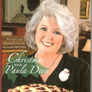 My Favorite Holiday CHRISTMAS WITH PAULA DEEN 2007